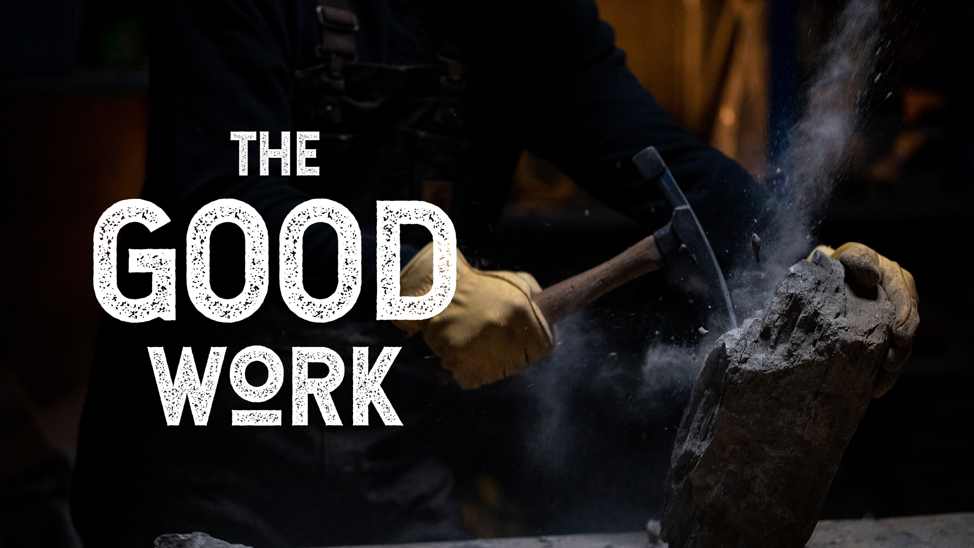 The Good Work IV